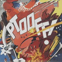 Ptooff! — The Deviants