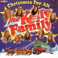 Christmas for All — The Kelly Family