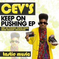 Keep On Pushing EP — Cev'S