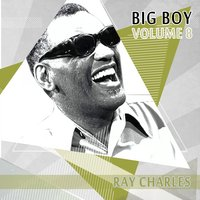 Big Boy Ray Charles, Vol. 8 — R. Charles