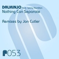 Nothing Can Separate — Dalminjo, Lenny Hamilton