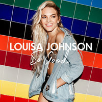 So Good — Louisa Johnson