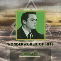 Wonderworld Of Hits — Johnny Cash