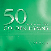 50 Golden Hymns Vol. 6 - Rock of Ages — The Eden Symphony Orchestra