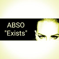 Exists — Abso