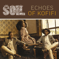 Echoes Of Kofifi — The Soil