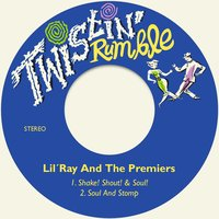 Shake! Shout! & Soul! — The Premiers, Lil´Ray | The Premiers, Lil´Ray