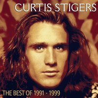 Best Of  1991-1999 — Curtis Stigers