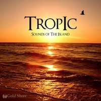 Tropic: Sounds of The Island — сборник