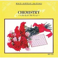 Chemistry Best Hit Collection — Mic Musicbox