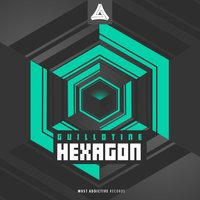 Hexagon — Guillotine