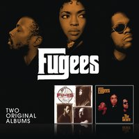 Blunted On Reality/The Score — Fugees