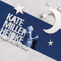 Caught In The Crowd — Kate Miller-Heidke