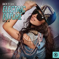 Back To Dance: Electric Future, Vol. 4 — сборник