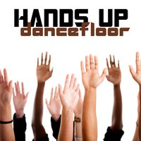 Hands Up Dancefloor — сборник