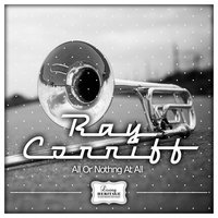 All Or Nothng At All — Ray Conniff