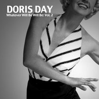 Whatever Will Be Will Be, Vol. 2 — Doris Day