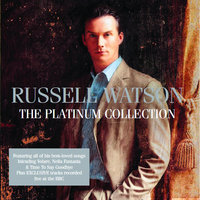 The Platinum Collection — Russell Watson
