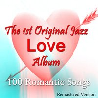 Love: The 1st Original Jazz Love Album — сборник