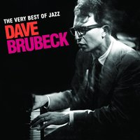 The Very Best Of Jazz - Dave Brubeck — Dave Brubeck