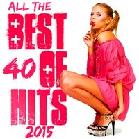 40 All the Best of Hits 2015 — сборник