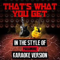 That's What You Get (In the Style of Paramore) - Single — Ameritz Audio Karaoke