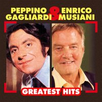 Greatest Hits — Peppino Gagliardi, Enrico Musiani, Руджеро Леонкавалло