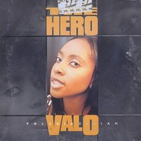 The Hero — Valo (Valeria Offiah)