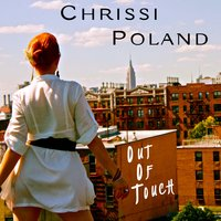 Out of Touch - Single — Chrissi Poland