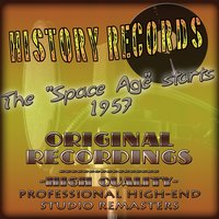 History Records - American Edition - The 'Space Age' starts 1957 — сборник