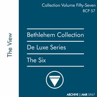 Deluxe Series Volume 57: The View — The Six
