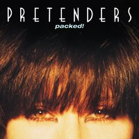 Packed! — The Pretenders