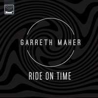 Ride On Time — Garreth Maher