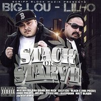 Stack or Starve — Big Lou, Lil-O
