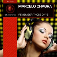 Remember Those Days — Marcelo Chagra