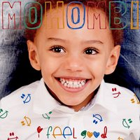 I Feel Good — Mohombi