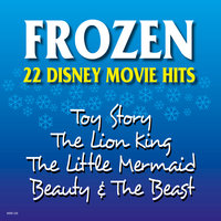 Frozen - 22 Disney Movie Hits — Hollywood Session Singers