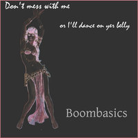 Don't Mess With Me — Boombasics