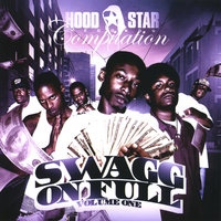Hood Star Records Compilation: Swagg On Full, Vol. 1 — сборник