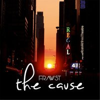 The Cause — Frawst