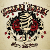Same Old Song — The Silver Shine