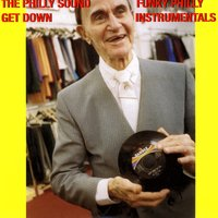 The Philly Sound Get Down - Funky Philly Instrumentals — сборник