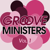 Groove Ministers, Vol. 1 — сборник