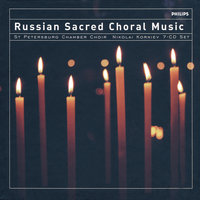 Sacred Choral Music from Russia — St.Petersburg Chamber Choir, Nikolai Korniev