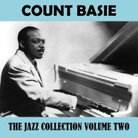 The Jazz Collection Vol. 2 — Count Basie