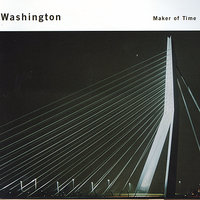 Maker Of Time — Washington