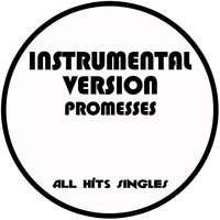 Promesses - Single — All Hits Singles