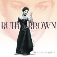 The Platinum Collection — Ruth Brown
