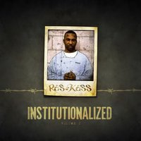 Institutionalized Vol. 2 — Ras Kass