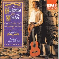 Vivaldi, Warlock & Praetoruis — Christopher Parkening, Academy of St. Martin in the Fields, Iona Brown, Антонио Вивальди